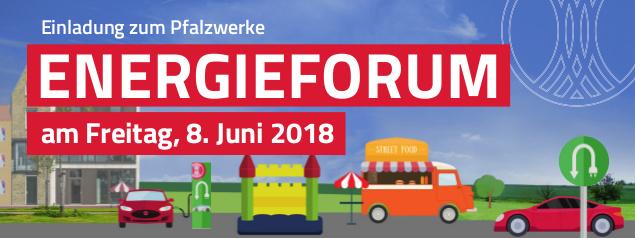 Pfalzwerke Energieforum – E-Mobilität erleben am 8. Juni 2018